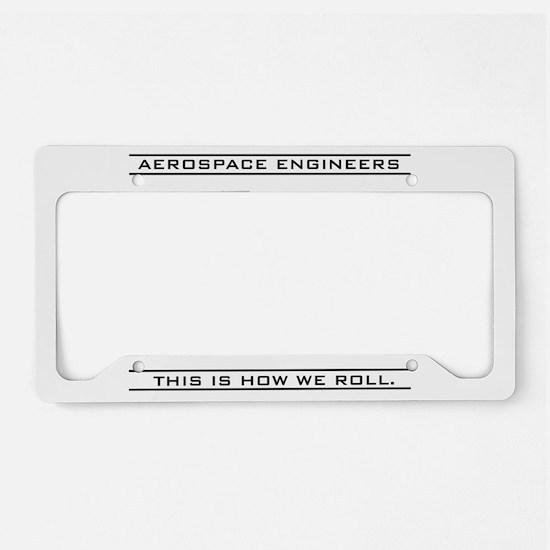 Aero Engineers: How We Roll License Plate Holder