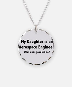 Aerospace Engineer Daughter Necklace