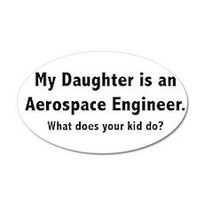 Aerospace Engineer Daughter 22x14 Oval Wall Peel