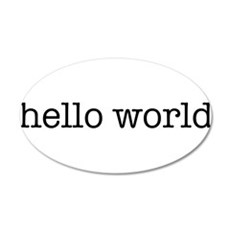 Hello World 22x14 Oval Wall Peel