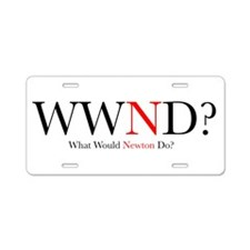 What Would Newton Do? Aluminum License Plate