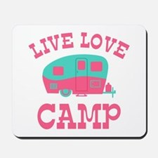 Live Love Camp RV Mousepad