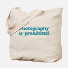 Photography Prohibited Tote Bag