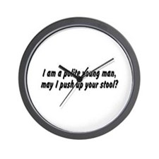 I am a polite young man, may  Wall Clock