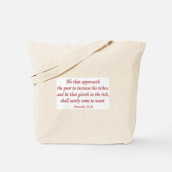 Proverbs 22:16 Tote Bag