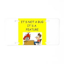 tech support geek joke Aluminum License Plate