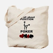 It's all about position, POKE Tote Bag