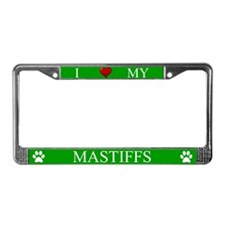 Green I Love My Mastiffs License Plate Frame