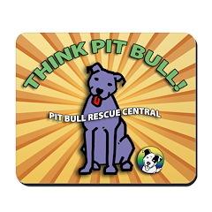 Think Pit Bull! Mousepad