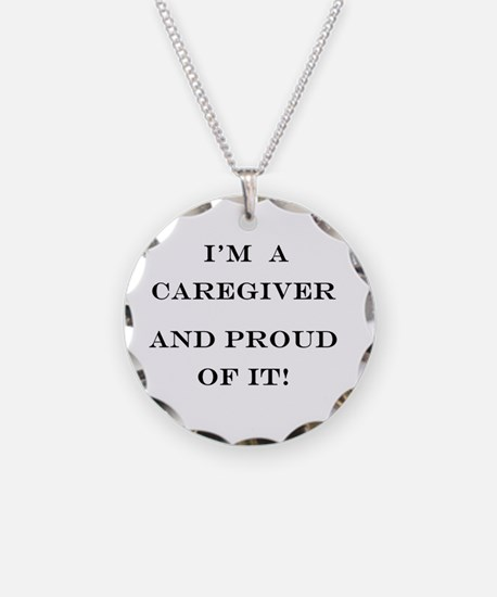 I'm a caregiver and proud of Necklace