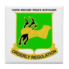 DUI - 720th Military Police Bn with Text Tile Coas