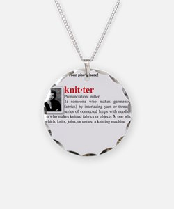 Definition of a Knitter Necklace