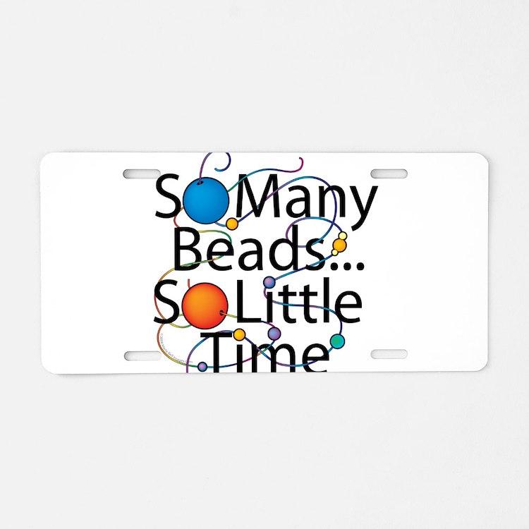 So Many Beads.. Aluminum License Plate