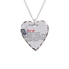 Definition of Loyal Necklace