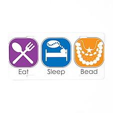 Eat Sleep Bead Aluminum License Plate
