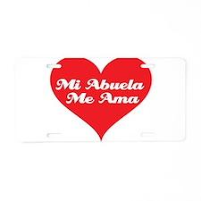 Grandma Loves Me (Spanish) Aluminum License Plate