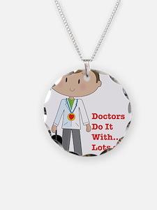 Doctors Do It.... Necklace