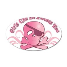 Girls Can Be Pirates Too 22x14 Oval Wall Peel