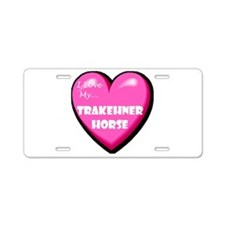 I Love My Trakehner Horse Aluminum License Plate