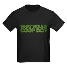 What Would Coop Do? T