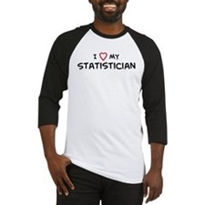 I Love Statistician Baseball Jersey