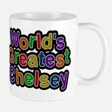 Worlds Greatest Chelsey Mugs