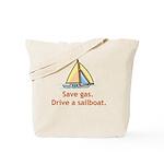 Drive A Sailboat! Tote Bag