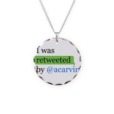 Cute I was retweeted by %40acarvin Necklace