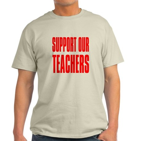 Support Our Teachers: Light T-Shirt