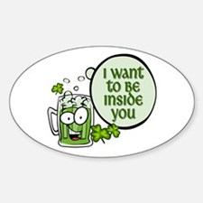 I Want to Be Inside You - Green Beer Decal