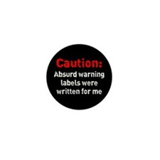 Absurd Warning Labels Mini Button