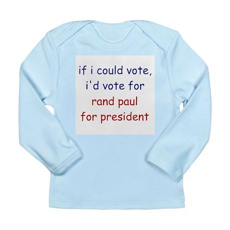 Rand Paul for President Long Sleeve Infant T-Shirt