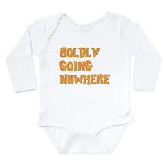 boldly going nowhere Long Sleeve Infant Bodysuit