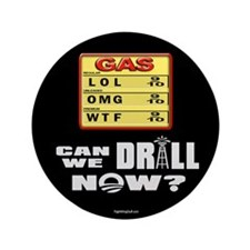 """Can We Drill Now? 3.5"""" Button (100 pack)"""