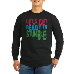 Let's get ready to stumble T