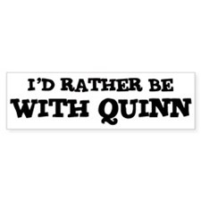 With Quinn Bumper Bumper Sticker