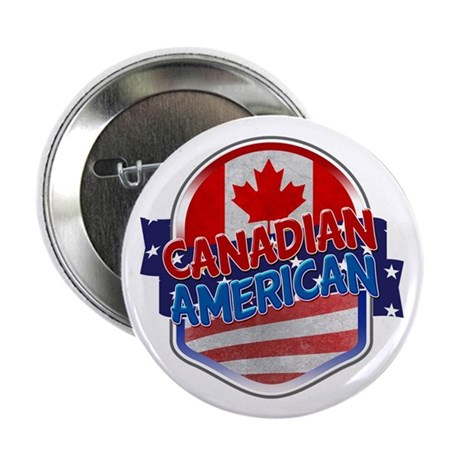 """Canadian American 2.25"""" Button"""