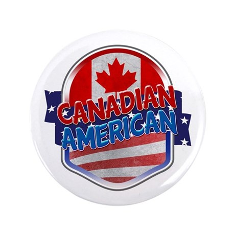 """Canadian American 3.5"""" Button"""