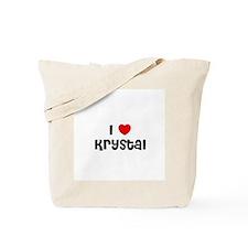 I * Krystal Tote Bag