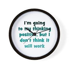 Pessimistic Positive Thinking Wall Clock