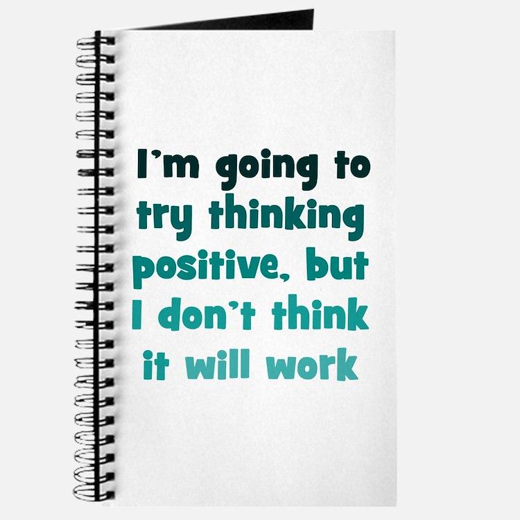 Pessimistic Positive Thinking Journal