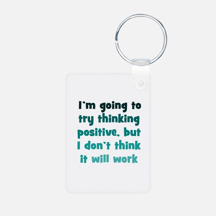Pessimistic Positive Thinking Keychains