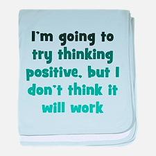 Pessimistic Positive Thinking baby blanket