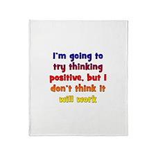 Pessimistic Positive Thinking Throw Blanket
