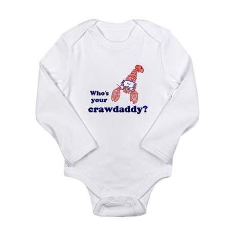 Who's Your Crawdaddy Long Sleeve Infant Bodysuit