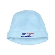 Who's Your Crawdaddy baby hat