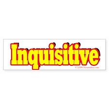 Inquisitive Bumper Bumper Sticker