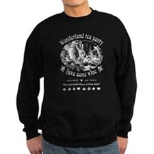 Wonderland tea party Sweatshirt