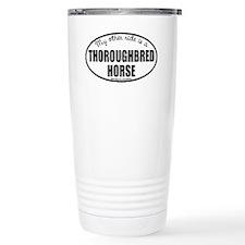 Thoroughbred Horse Travel Mug