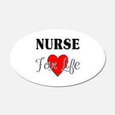 Nurse For Life 22x14 Oval Wall Peel